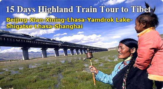 Tibet Travel - 15 Days Highland Train Tour to Tibet